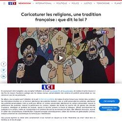 Caricaturer les religions, une tradition française : que dit la loi ?