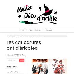 Les caricatures anticléricales – Atelier Déco d'Artiste
