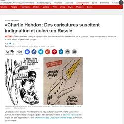 «Charlie Hebdo»: Des caricatures suscitent indignation et colère en Russie