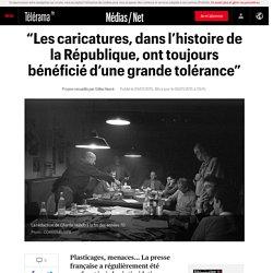 """""""Les caricatures, dans l'histoire de la République, ont toujours bénéficié d'une grande tolérance"""""""