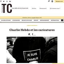 Charlie Hebdo et les caricatures - Témoignage Chrétien