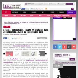 Dessins, caricatures, images et symboles face aux attentats à Paris du 13 novembre 2015