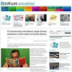 El caricaturista colombiano Jorge Grosso presenta un libro sobre la familia Obama