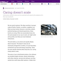 Caring doesn't scale