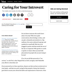 Caring for Your Introvert - Jonathan Rauch