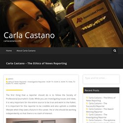 Carla Castano – The Ethics of News Reporting