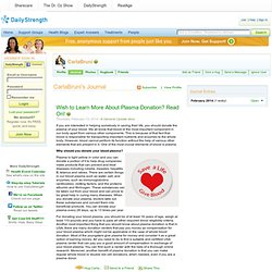 CarlaBruni's Journal Entry: Wish to Learn More About Plasma Donation? Read On!