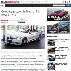 Carlex Design Leaves Its Touch on This BMW 4 Series