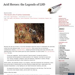 Acid Heroes: the Legends of LSD