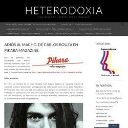 Adiós al macho. De Carlos Bouza en Pikara Magazine.