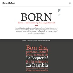 Born is a mediterranean typeface open to new times