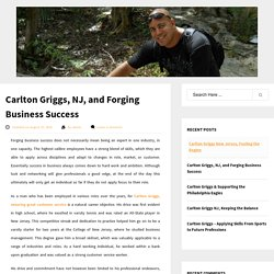 Carlton Griggs, NJ, and Forging Business Success