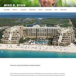 The Ritz-Carlton Grand Cayman Resort – Mike R. Ryan