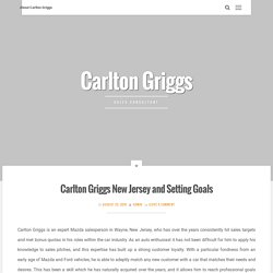 Carlton Griggs New Jersey and Setting Goals