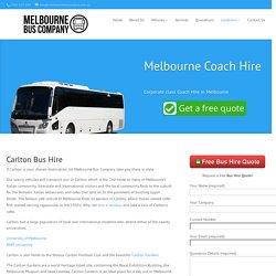 Carlton Bus Hire - Melbourne Bus Company