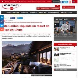 Ritz-Carlton implante un resort de villas en Chine