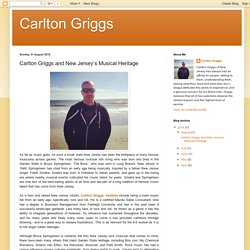 Carlton Griggs: Carlton Griggs and New Jersey's Musical Heritage
