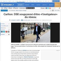 France : Carlton: DSK soupçonné d'être «l'instigateur» du réseau