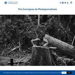 Prix Carmignac du Photojournalisme - Fondation Carmignac