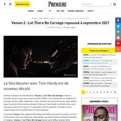 Venom 2 : Let There Be Carnage repoussé à septembre 2021