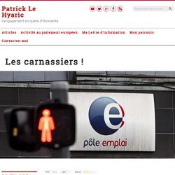 10 mars 2021 Les carnassiers! – Le Blog de Patrick Le Hyaric