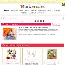 Carnaval 2014 : activités et bricolage de Carnaval