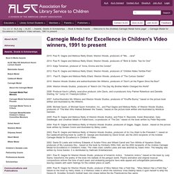 Carnegie Medal for Excellence in Children's Video winners, 1991 to present