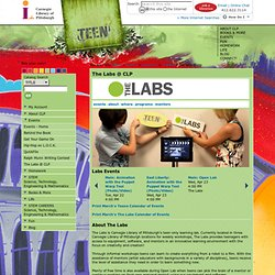 The Labs @ CLP, Teens @ Carnegie Library of Pittsburgh