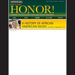 Carnegie Hall presents Honor! A Celebration of the African American Cultural Legacy - A History