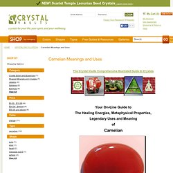 Carnelian Meanings and Uses