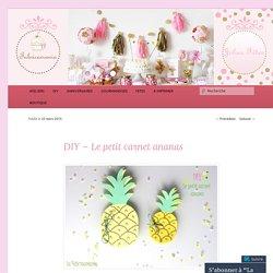 DIY – Le petit carnet ananas