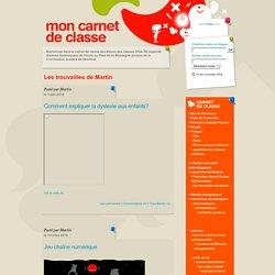 Carnet de classe de l'école au Pied-de-la-Montagne annexe: Les trouvailles de Martin