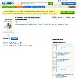 Calaméo - Carnet de bord de la recherche documentaire