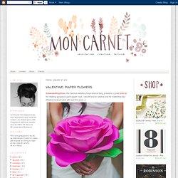 Mon carnet: valentine: paper flowers