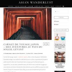 Carnet de Voyage Japon - Mes Aventures Au Pays Du Soleil Levant