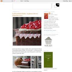 Le Morotskaka d'Anika : un gâteau à dévorer d'abord des yeux !