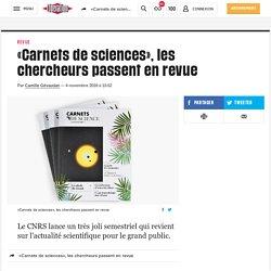 (20+) «Carnets de sciences», les chercheurs passent en revue