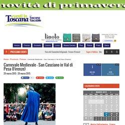 Carnevale Medievale - San Casciano in Val di Pesa (Firenze) - Eventi in Toscana
