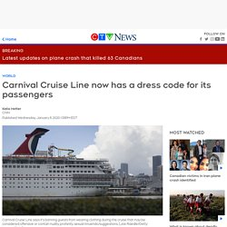 Carnival Cruise Line now has a dress code for its passengers