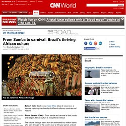 From Samba to carnival: Brazil's thriving African culture
