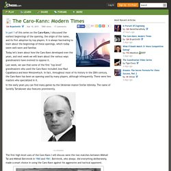 The Caro-Kann: Modern Times