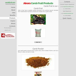 products of carob fruit