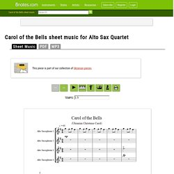 Carol of the Bells sheet music for Alto Sax Quartet - 8notes.com