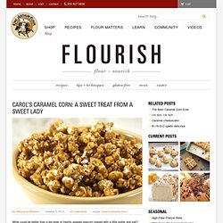 Carol's caramel corn: A sweet treat from a sweet lady