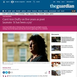 Carol Ann Duffy on five years as poet laureate: 'It has been a joy'