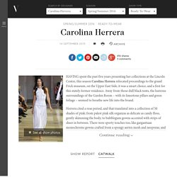 Carolina Herrera - Spring/Summer 2016 Ready-To-Wear - NYFW