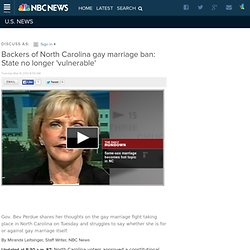 Backers of North Carolina gay marriage ban: State no longer 'vulnerable'