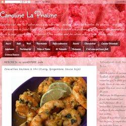 Crevettes Sautées à l'Ail (Curry, Gingembre, Sauce Soja)