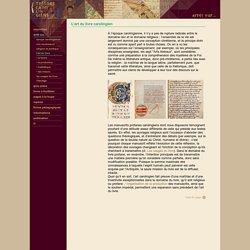 L'art du livre carolingien
