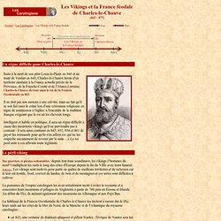 Carolingiens 6 : Les Vikings et la France féodale